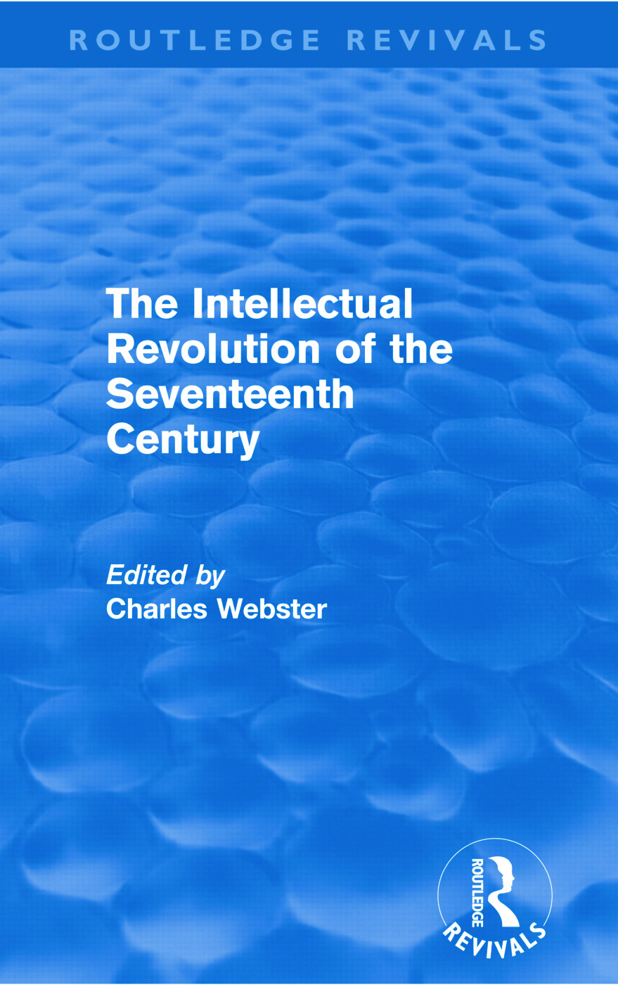 The Intellectual Revolution of the Seventeenth Century (Routledge Revivals): 1st Edition (Paperback) book cover