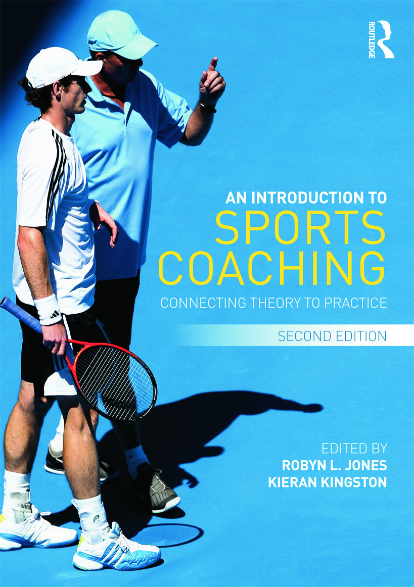 An Introduction to Sports Coaching: Connecting Theory to Practice (Paperback) book cover