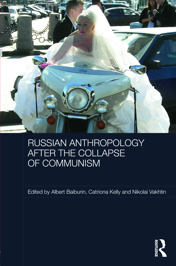 Russian Cultural Anthropology after the Collapse of Communism (Hardback) book cover
