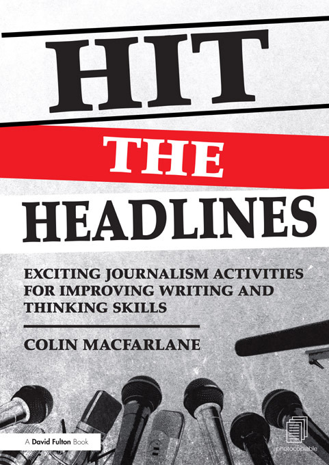 Hit the Headlines: Exciting journalism activities for improving writing and thinking skills (Paperback) book cover
