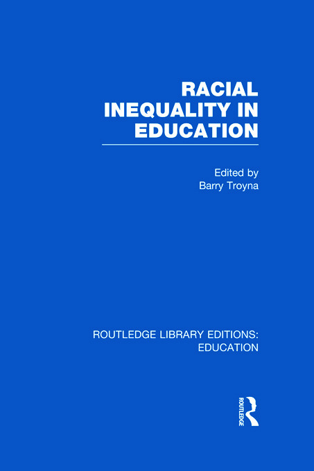 Racial Inequality in Education (Hardback) book cover
