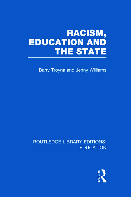Racism, Education and the State (Hardback) book cover