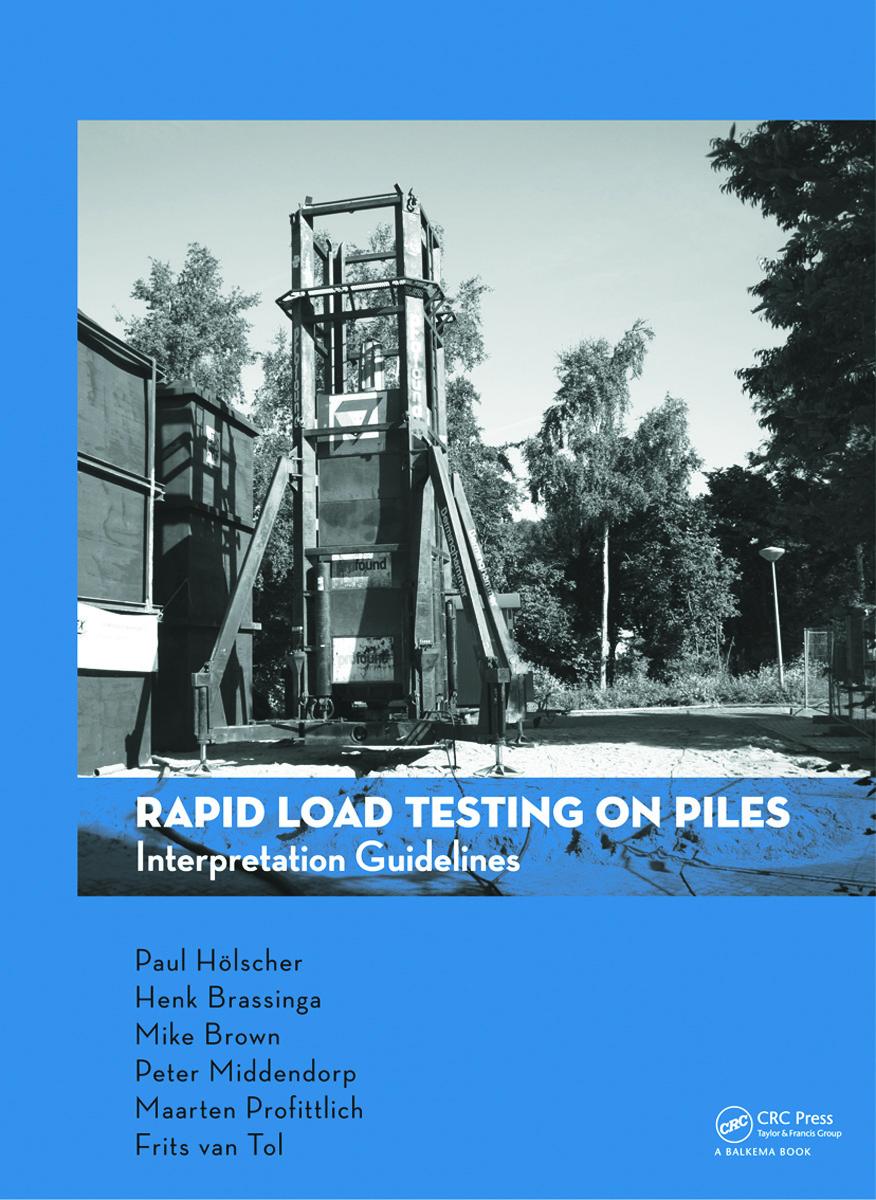 Rapid Load Testing on Piles: Interpretation Guidelines (Hardback) book cover