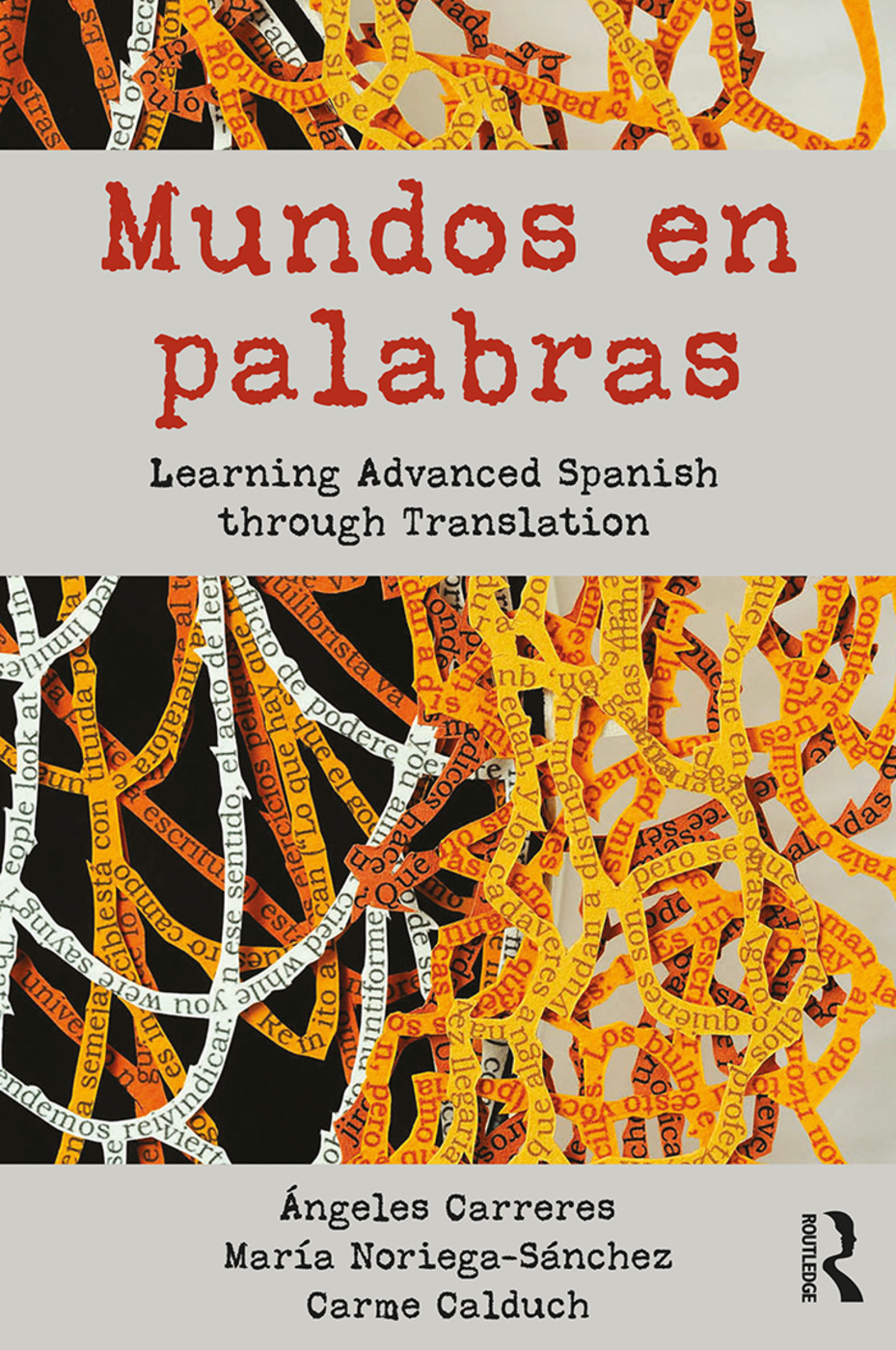 Mundos en palabras: Learning Advanced Spanish through Translation (Paperback) book cover