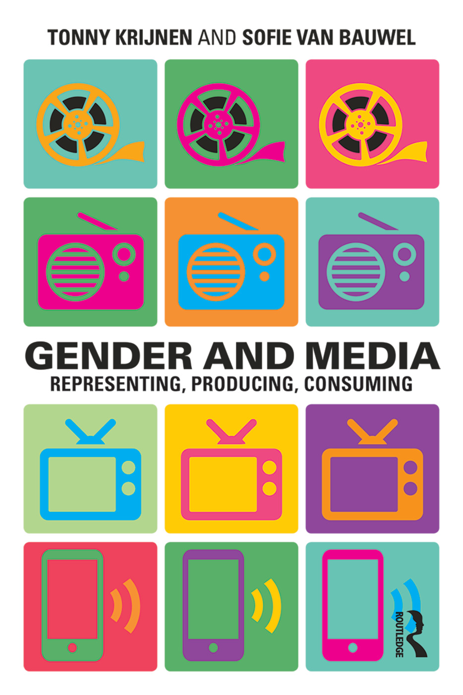 Gender and Media: Representing, Producing, Consuming book cover