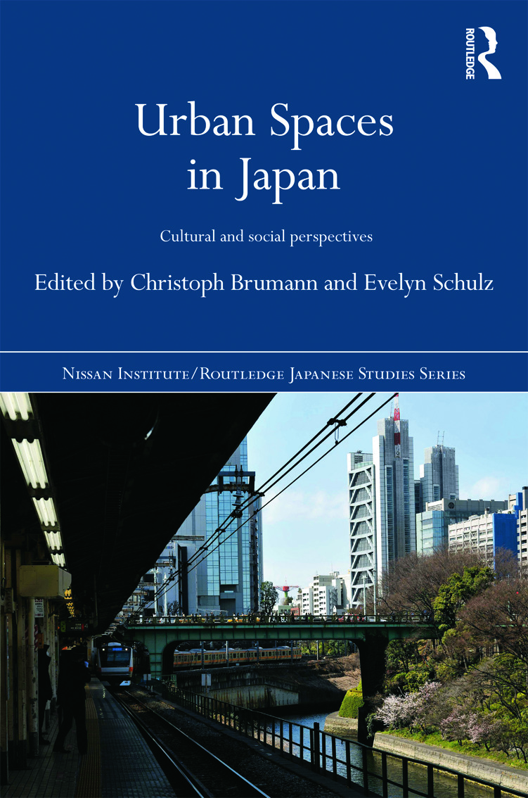 Urban Spaces in Japan: Cultural and Social Perspectives (Hardback) book cover