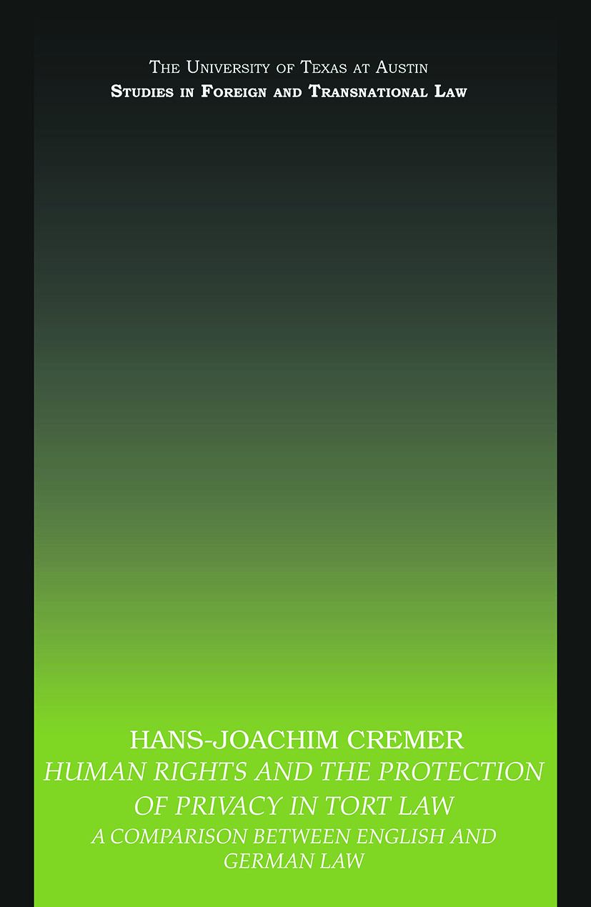 Human Rights and the Protection of Privacy in Tort Law: A Comparison between English and German Law (Paperback) book cover