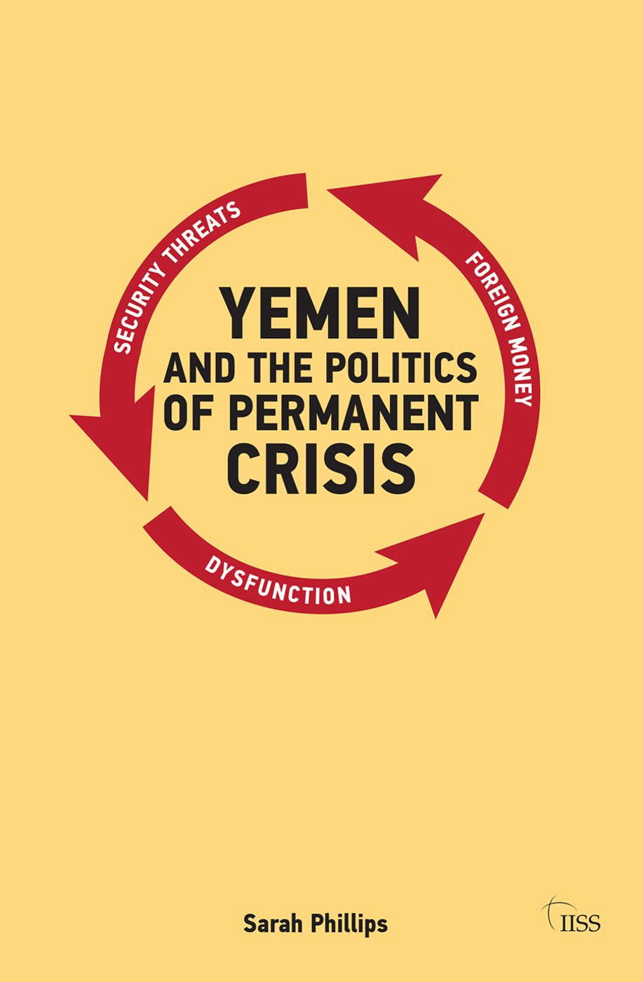 Yemen and the Politics of Permanent Crisis (Paperback) book cover