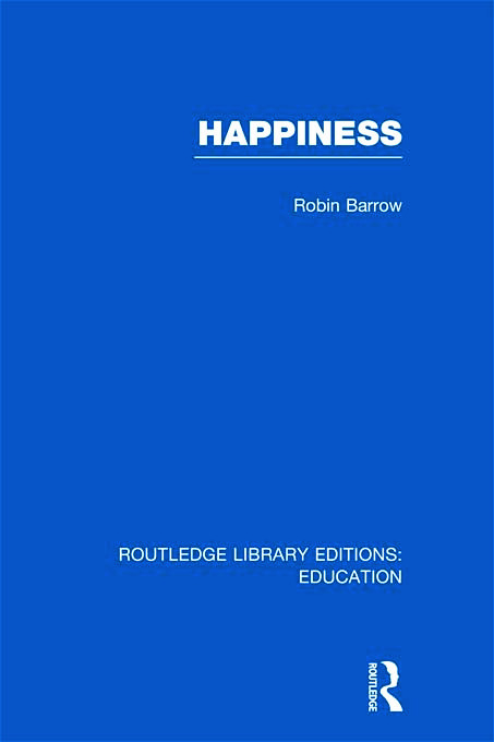 Happiness (RLE Edu K) (Hardback) book cover