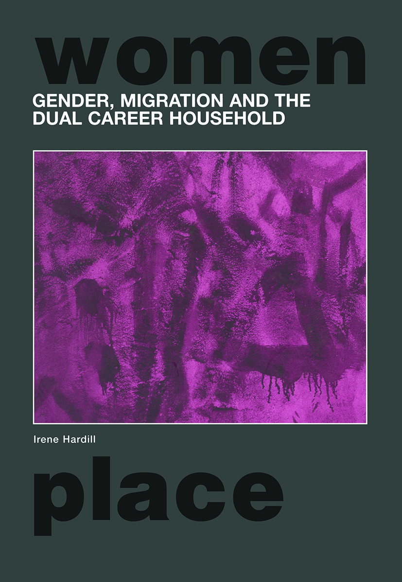 Gender, Migration and the Dual Career Household book cover