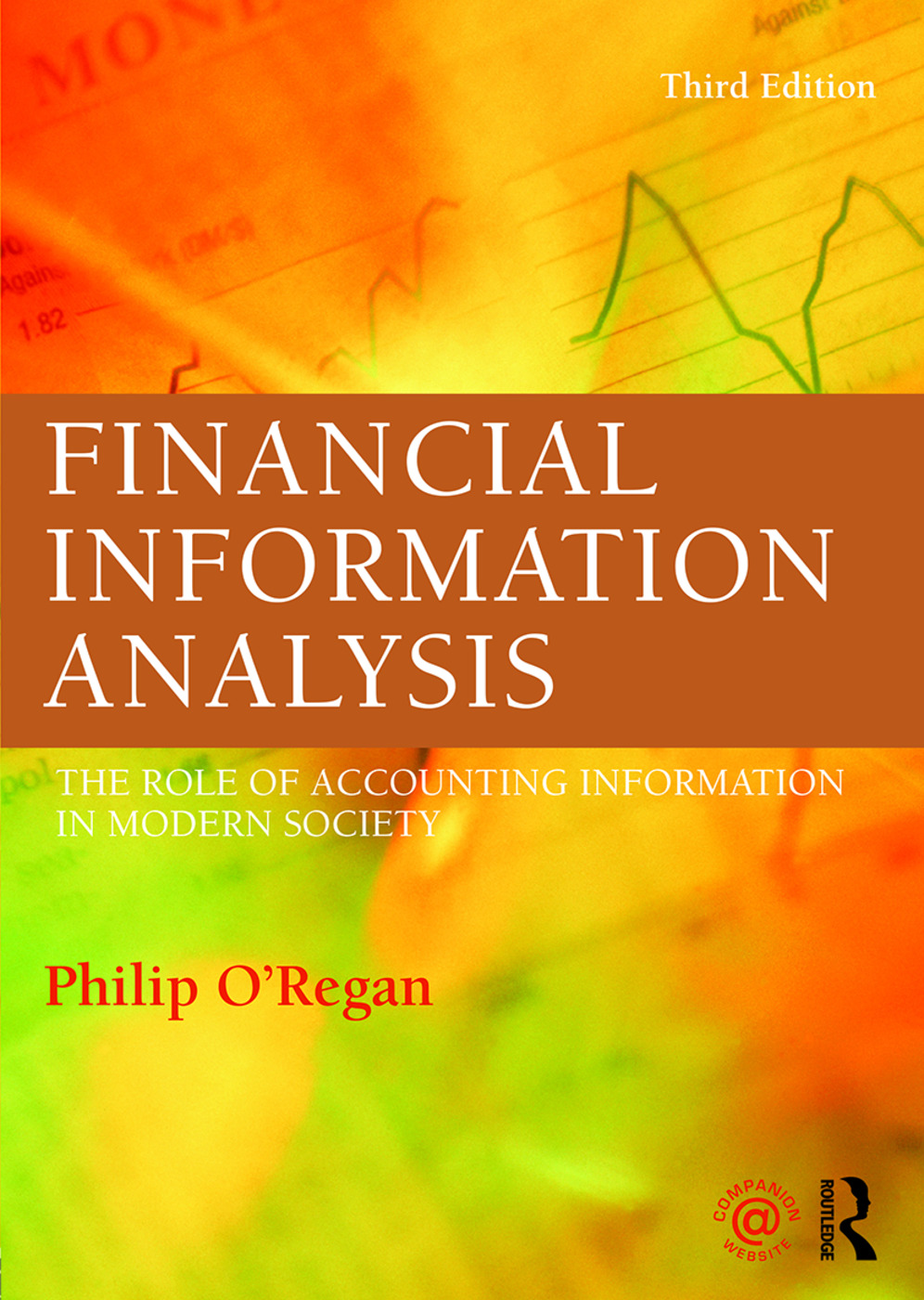 Financial Information Analysis: The role of accounting information in modern society, 3rd Edition (Paperback) book cover