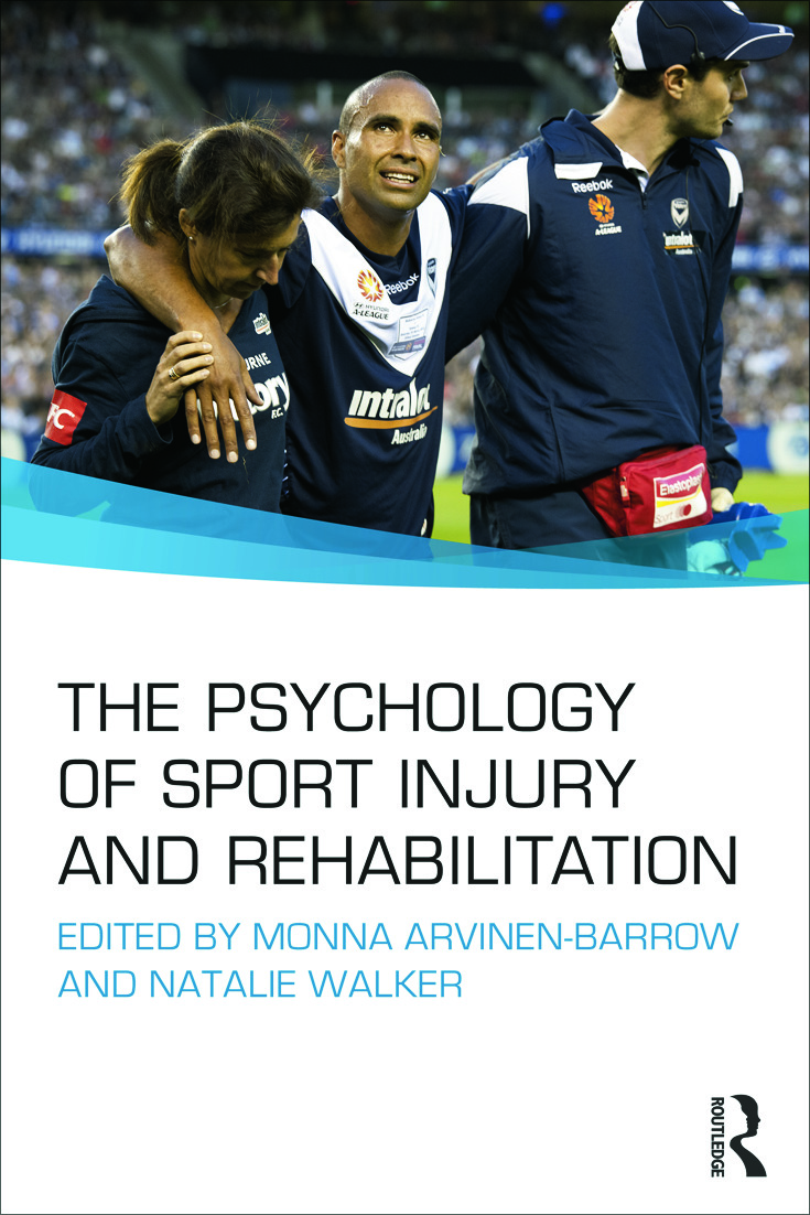 The Psychology of Sport Injury and Rehabilitation (Paperback) book cover