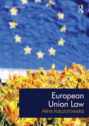 European Union Law: 3rd Edition (Paperback) book cover