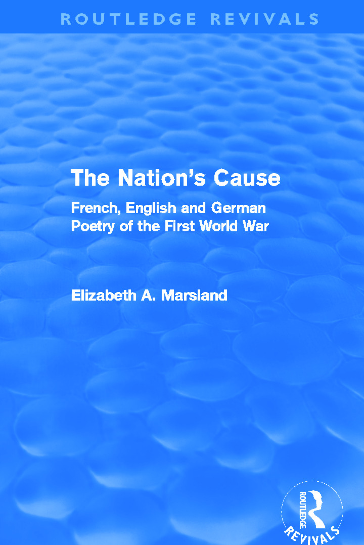 The Nation's Cause: French, English and German Poetry of the First World War (Hardback) book cover