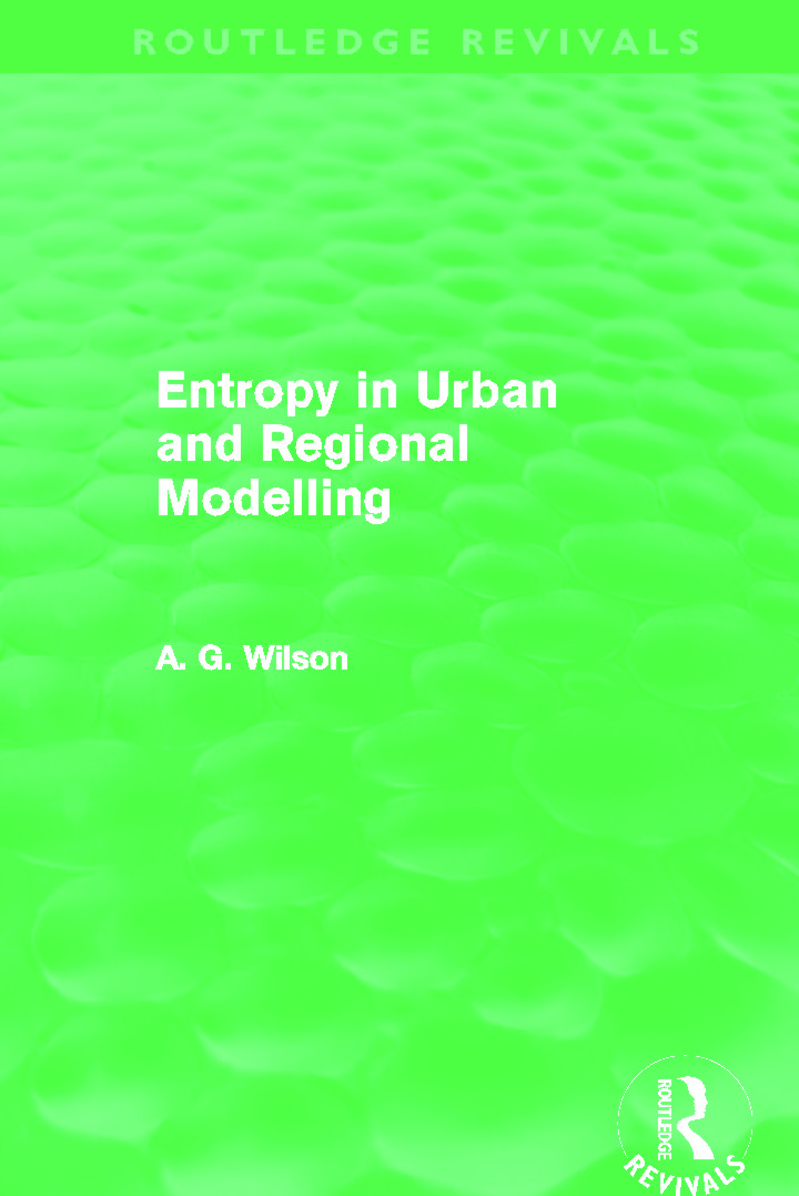 Entropy in Urban and Regional Modelling (Routledge Revivals): 1st Edition (Paperback) book cover