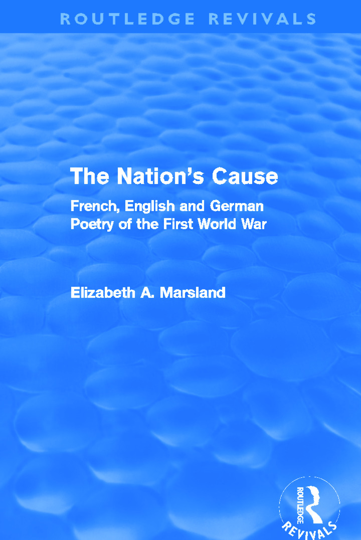The Nation's Cause (Routledge Revivals): French. English and German Poetry of the First World War (Paperback) book cover