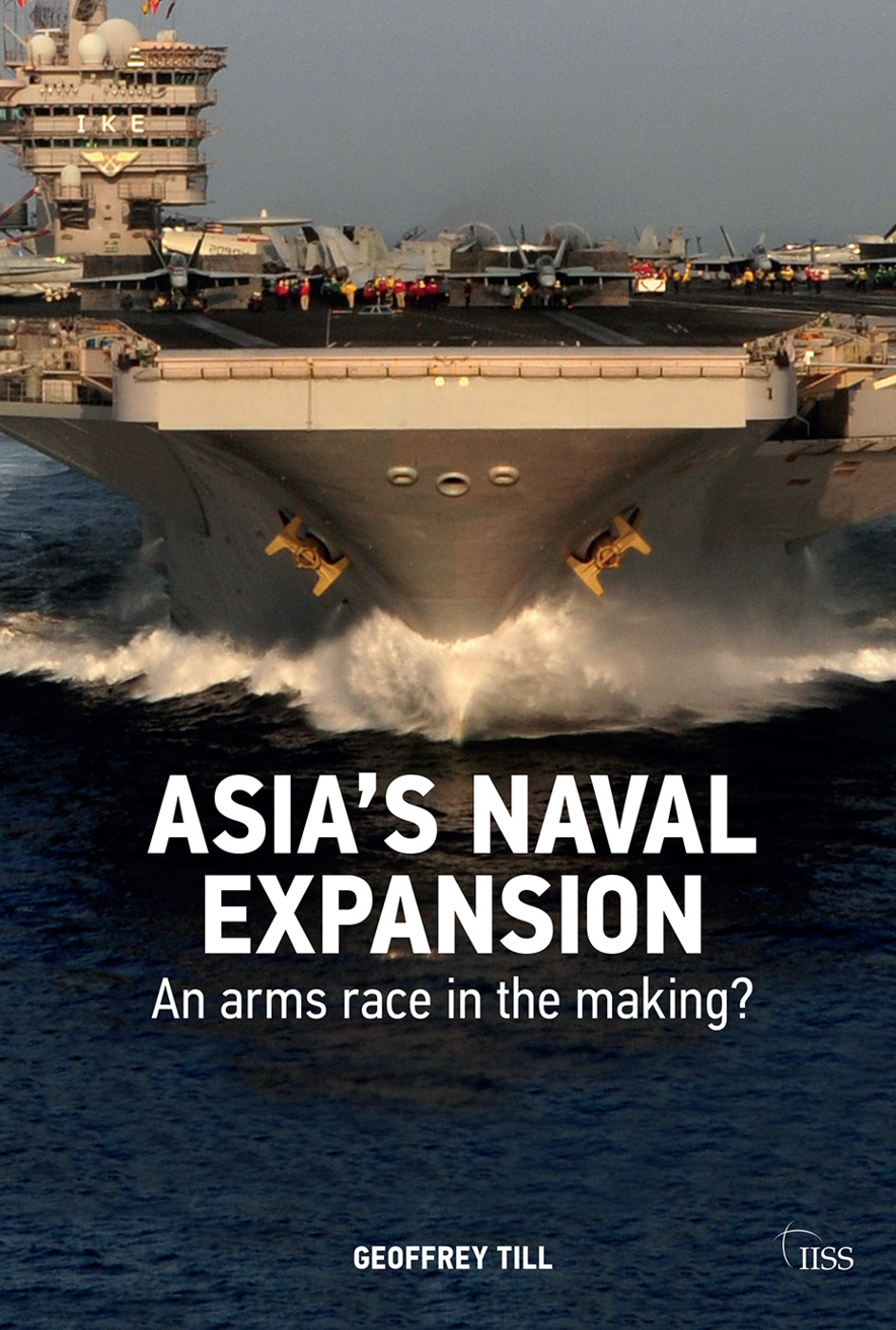 Asia's Naval Expansion: An Arms Race in the Making? book cover
