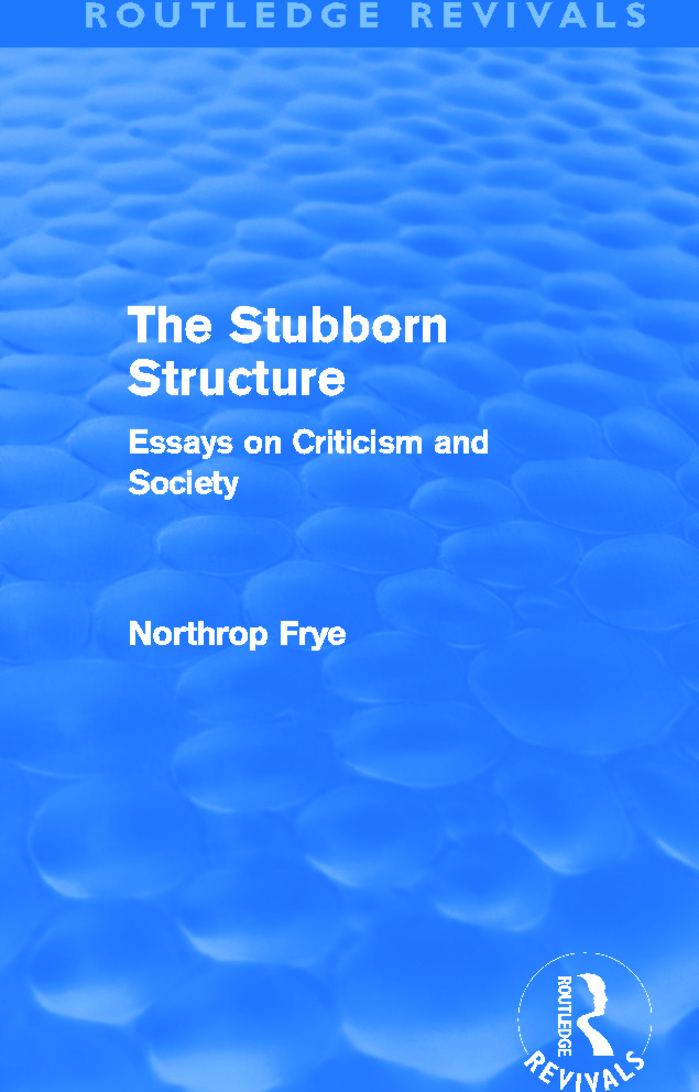 The Stubborn Structure (Routledge Revivals): Essays on Criticism and Society (Paperback) book cover