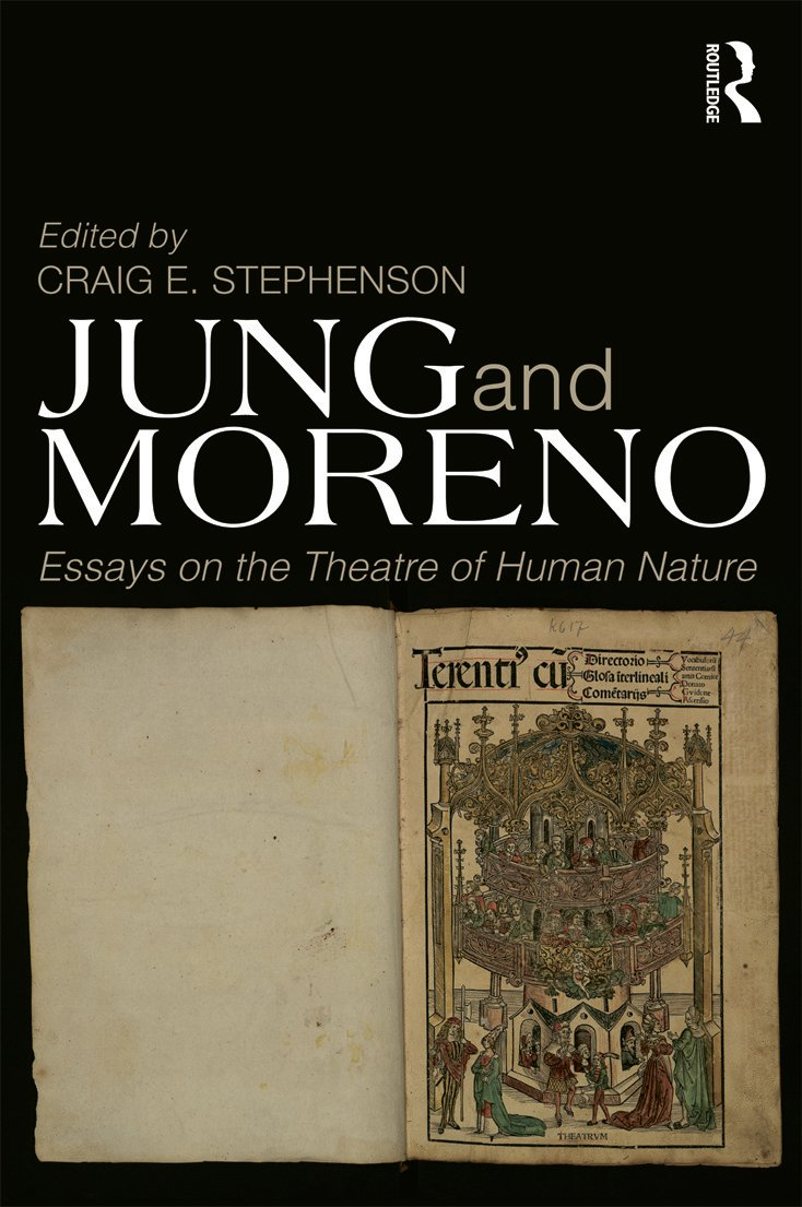 Jung and Moreno: Essays on the theatre of human nature (Paperback) book cover