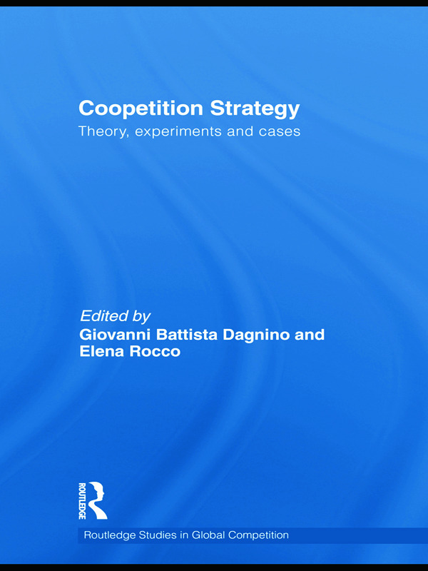 Coopetition Strategy: Theory, experiments and cases, 1st Edition (Paperback) book cover