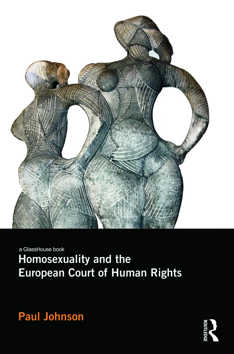 Homosexuality and the European Court of Human Rights (Hardback) book cover