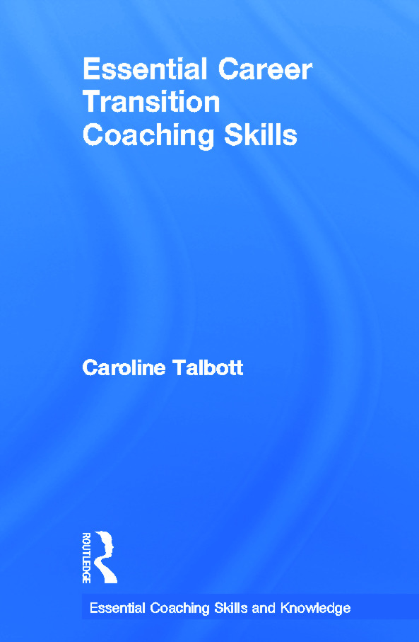 Essential Career Transition Coaching Skills book cover