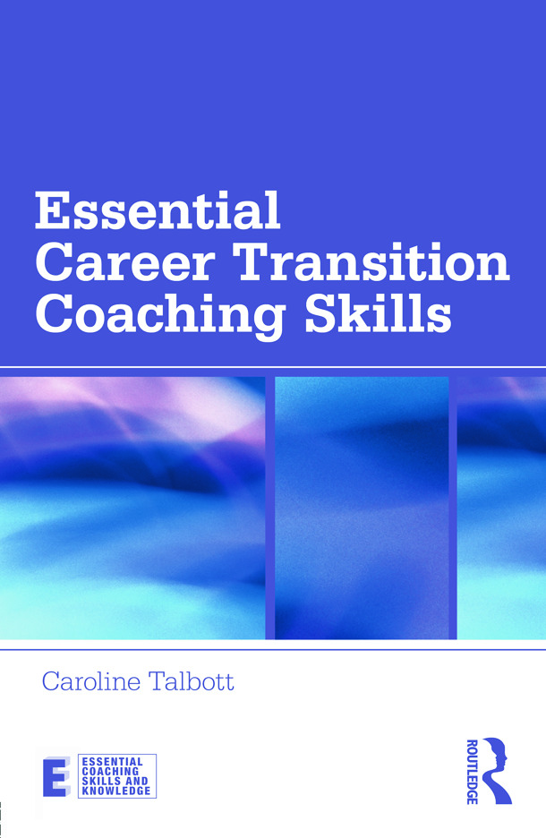 Essential Career Transition Coaching Skills (Paperback) book cover