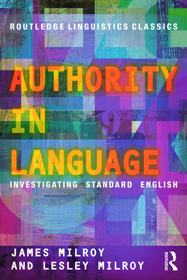 Authority in Language: Investigating Standard English (Paperback) book cover