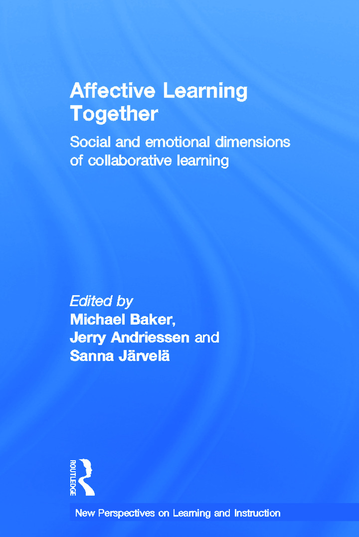 Affective Learning Together: Social and emotional dimensions of collaborative learning book cover