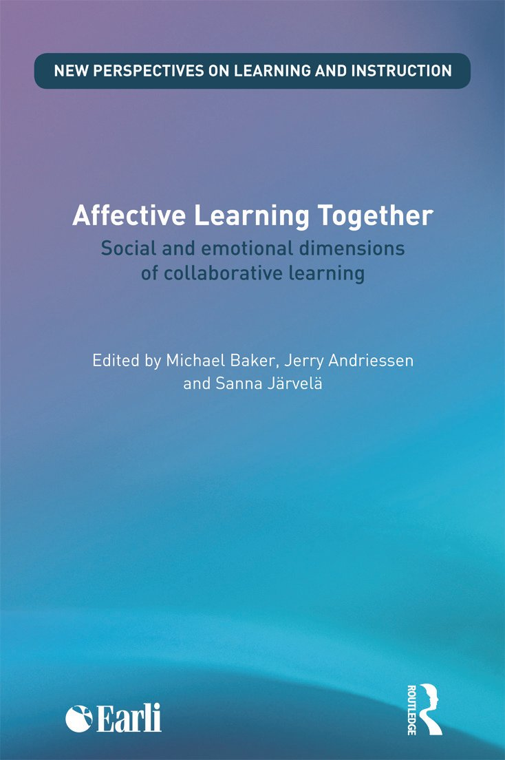 Affective Learning Together: Social and emotional dimensions of collaborative learning (Paperback) book cover