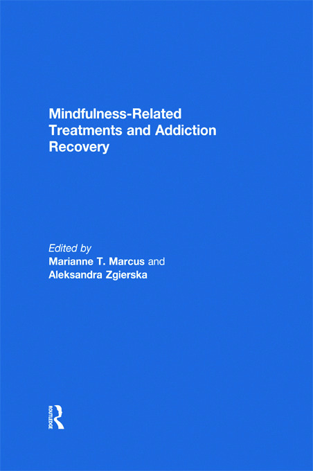 Mindfulness-Related Treatments and Addiction Recovery (Hardback) book cover