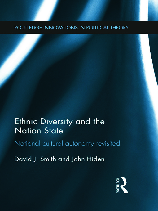Ethnic Diversity and the Nation State: National Cultural Autonomy Revisited (Hardback) book cover