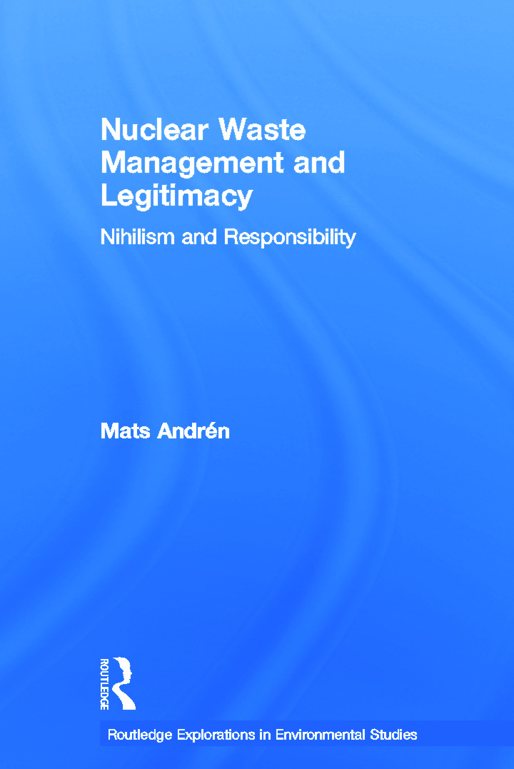 Nuclear Waste Management and Legitimacy: Nihilism and Responsibility book cover