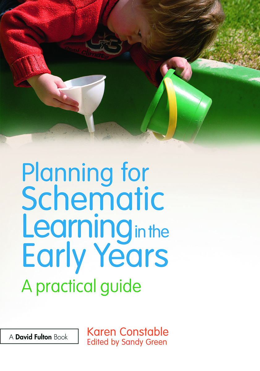 Planning for Schematic Learning in the Early Years: A practical guide, 1st Edition (Paperback) book cover