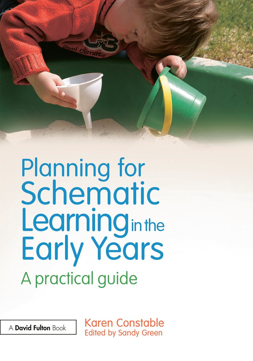 Planning for Schematic Learning in the Early Years: A practical guide (Paperback) book cover