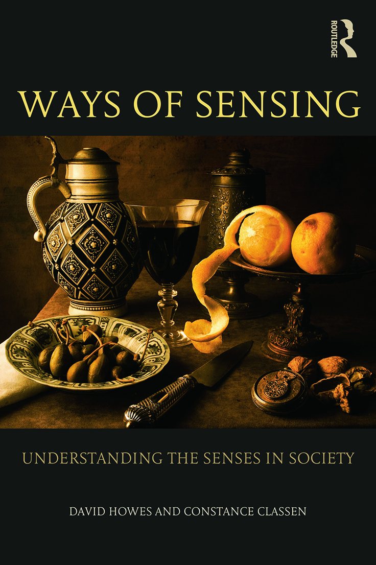 Ways of Sensing: Understanding the Senses In Society (Paperback) book cover