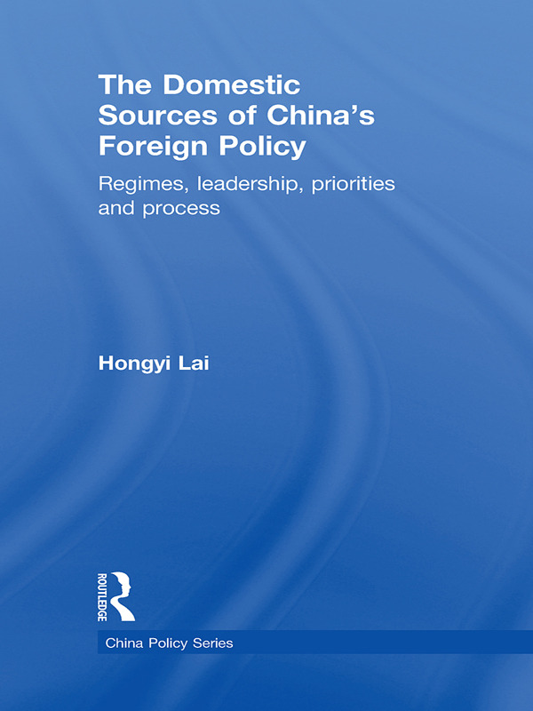The Domestic Sources of China's Foreign Policy