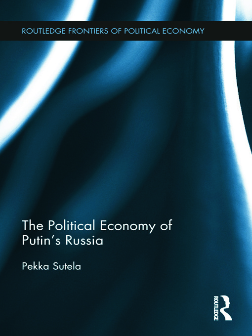 The Political Economy of Putin's Russia (Hardback) book cover