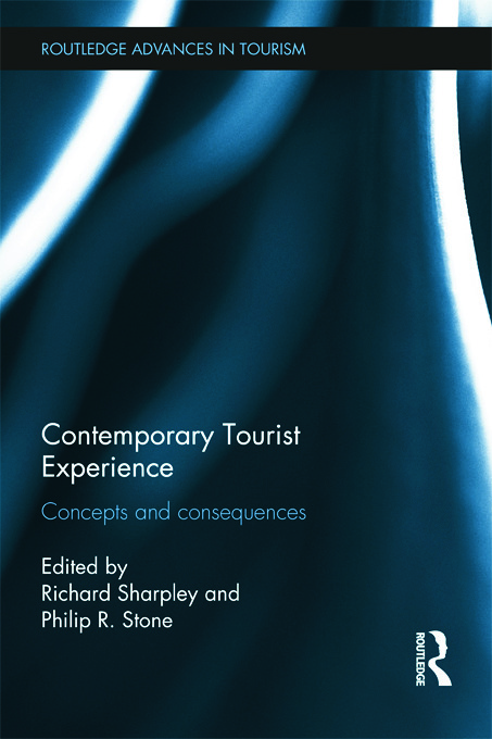 Contemporary Tourist Experience: Concepts and Consequences (Hardback) book cover