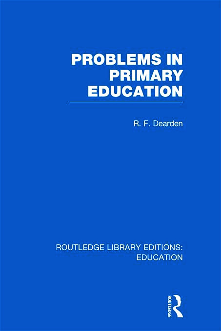 Problems in Primary Education (RLE Edu K) (Hardback) book cover
