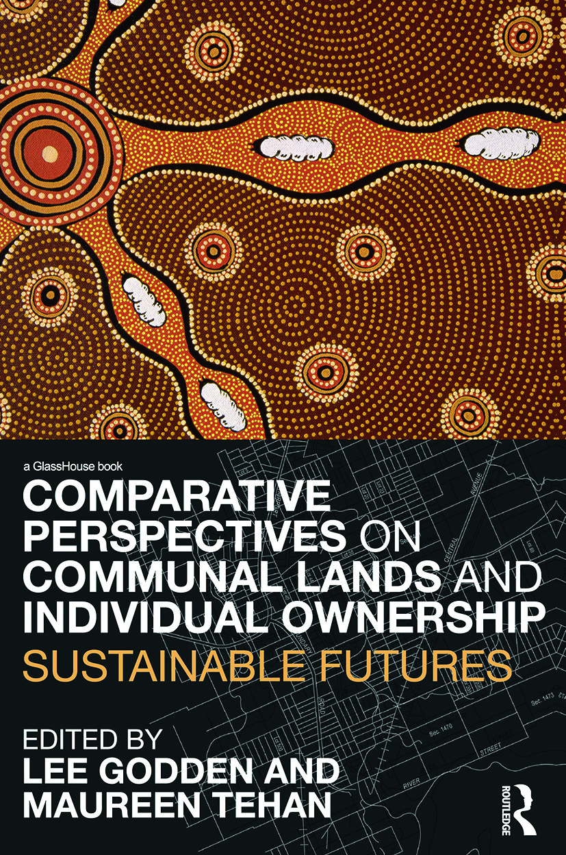 Comparative Perspectives on Communal Lands and Individual Ownership: Sustainable Futures book cover