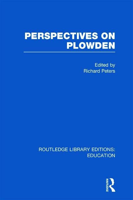 Perspectives on Plowden (RLE Edu K) (Hardback) book cover