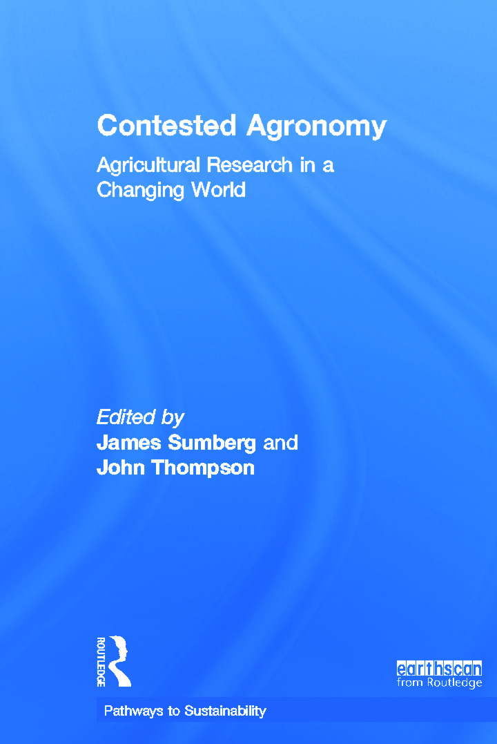 Contested Agronomy: Agricultural Research in a Changing World (Hardback) book cover