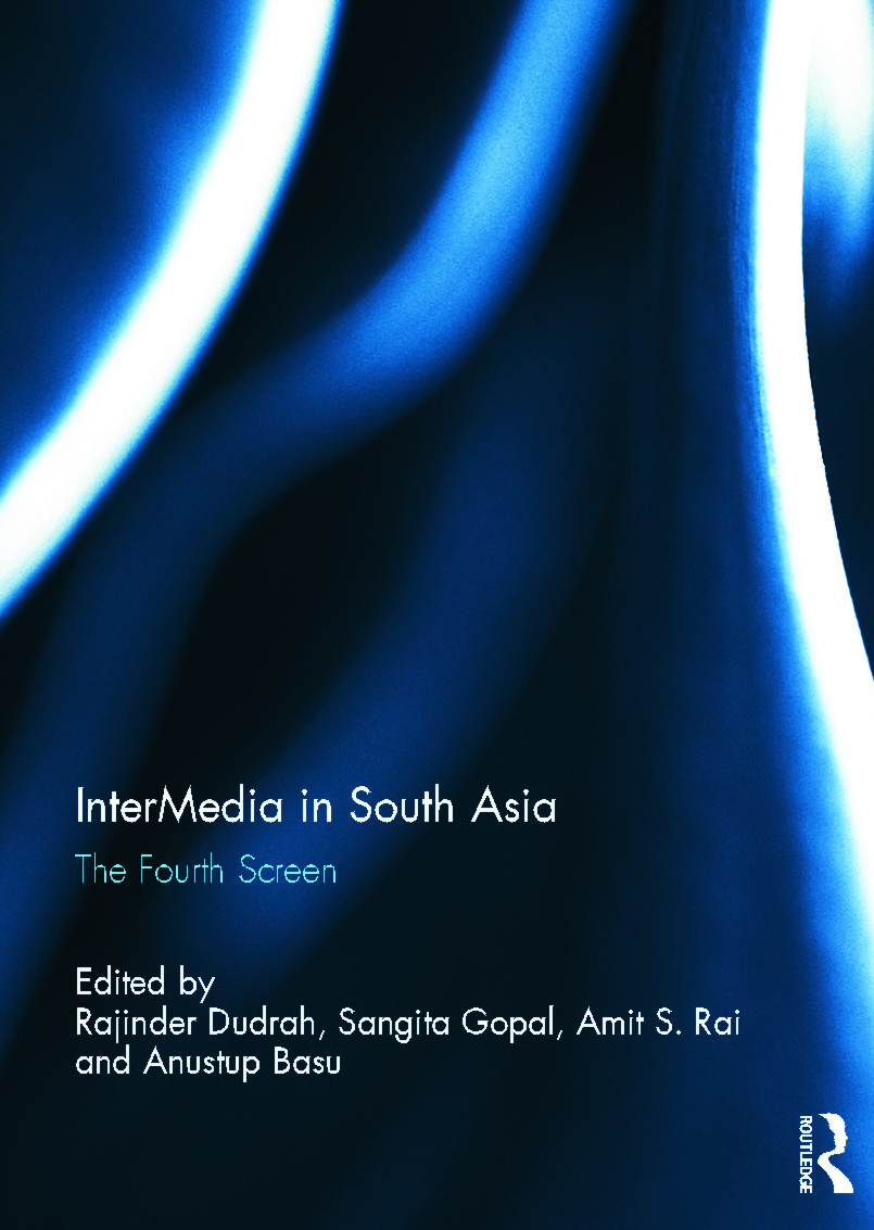 InterMedia in South Asia: The Fourth Screen (Hardback) book cover