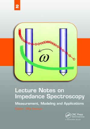 Lecture Notes on Impedance Spectroscopy: Measurement, Modeling and Applications, Volume 2, 1st Edition (Hardback) book cover