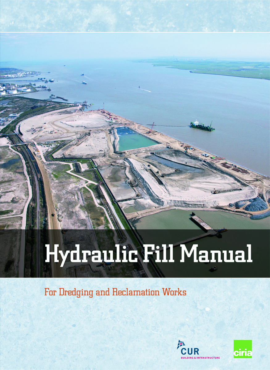 Hydraulic Fill Manual: For Dredging and Reclamation Works, 1st Edition (Hardback) book cover