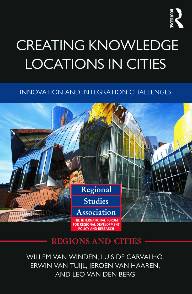 Creating Knowledge Locations in Cities: Innovation and Integration Challenges (Hardback) book cover