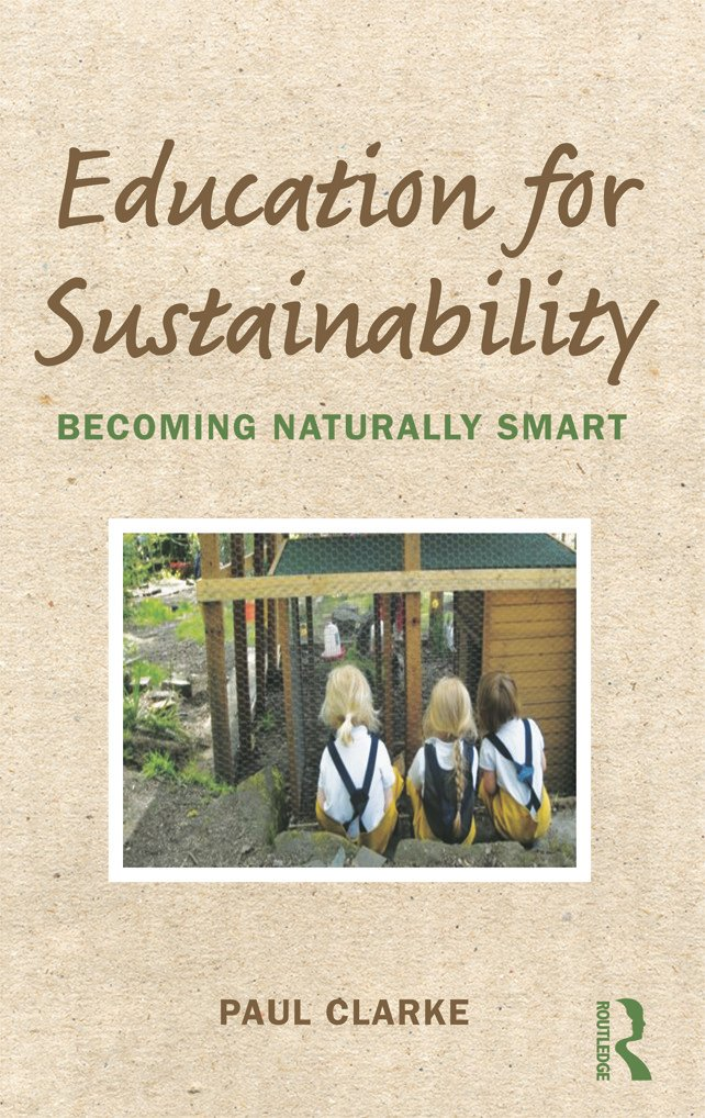 Education for Sustainability: Becoming Naturally Smart, 1st Edition (Paperback) book cover