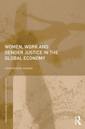 Women, Work and Gender Justice in the Global Economy book cover