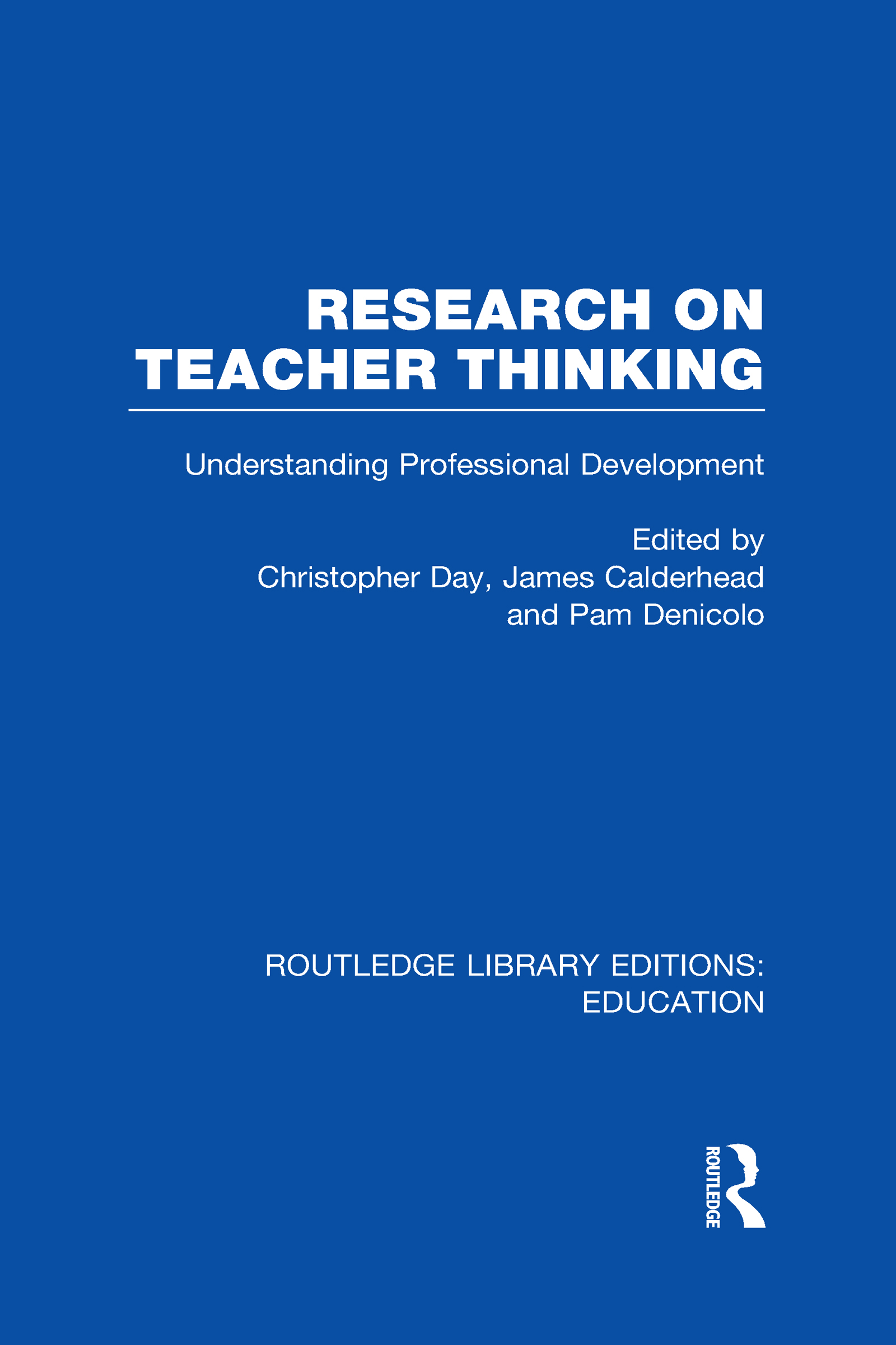 Research on Teacher Thinking (RLE Edu N): Understanding Professional Development (Hardback) book cover